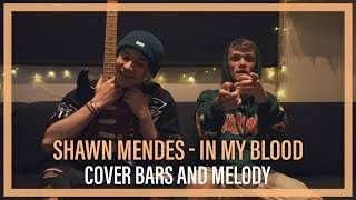 Download Lagu Shawn Mendes - In My Blood || Bars and Melody COVER Gratis STAFABAND