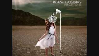 Watch This Beautiful Republic Change The World video