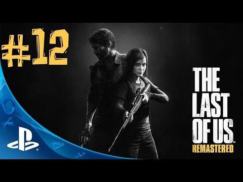 The Last of Us Remastered. Прохождение. Часть 12 (А вот и вышка)
