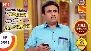 Taarak Mehta Ka Ooltah Chashmah - Ep 2551 - Full Episode - 10th September, 2018