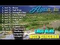 download lagu LAGU ALAS ACEH TENGGARA Spesial Asri Tj gratis