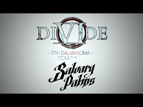 DIVIDE - Titik Dalam Koma COVER band [LIVE]
