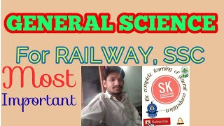 GENERAL SCIENCE for RRB, SSC...