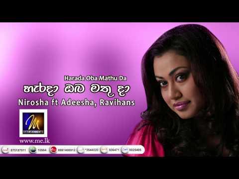 Harada Oba Mathu Da - Nirosha Ft Adeesha & Ravihans - MEntertainements