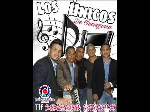 LOS UNICOS DE CHURUGUARA ADIOS AMOR