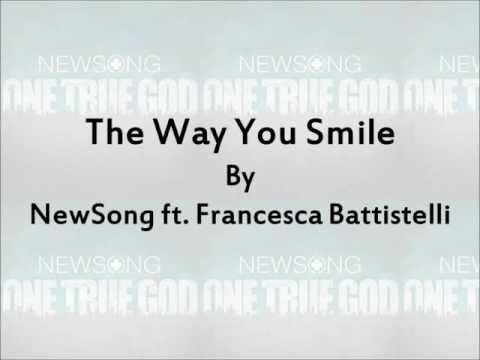 Newsong - The Way You Smile