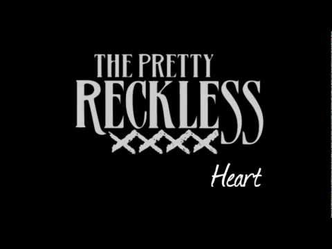 The Pretty Reckless - Heart