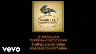 Watch Amos Lee Windows Are Rolled Down video