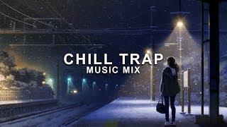 Epic Chill Trap Music Mix   Future Fox
