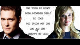 Michael Buble Video - Something Stupid- Michael Buble ft. Reese Witherspoon LYRICS!