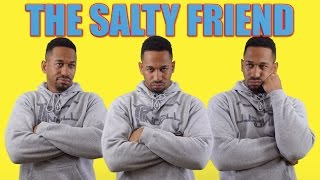 THE SALTY FRIEND