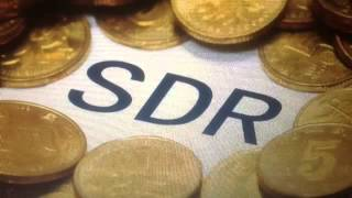 SDR's, IMF and China the real Story
