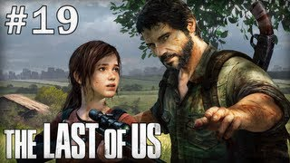 The Last of Us : Episode 19 | Salt Lake City - Let's Play