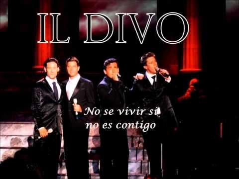 Il Divo - Without You (Desde El Dia Que Te Fuiste)