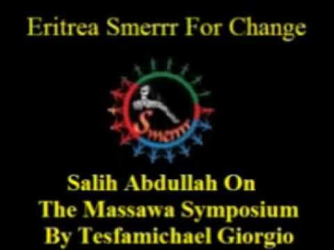 Saleh Abdullah On The Massawa Symposium (1982)