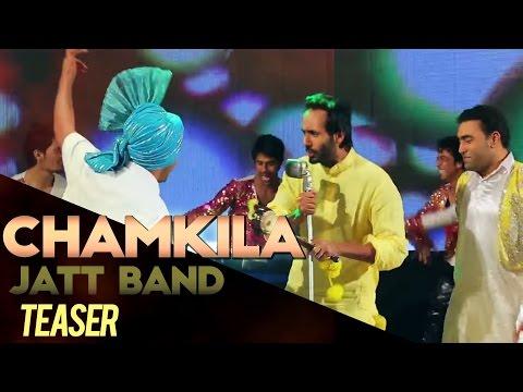 Chamkila - Jatt Band - Promo - Aah Chak 2014