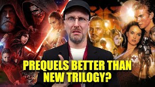 Prequels Better Than the New Trilogy? - Nostalgia Critic