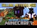 Minecraft 1.7.10/1.7.2/1.6.4 - Descargar e Instalar Falling Meteors MOD! (Meteoritos en Minecraft)