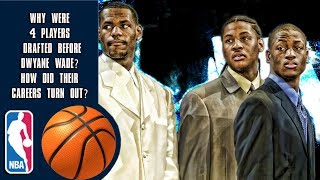 Why Were 4 Players Drafted Before Dwyane Wade? How Did Their Careers Turn Out?