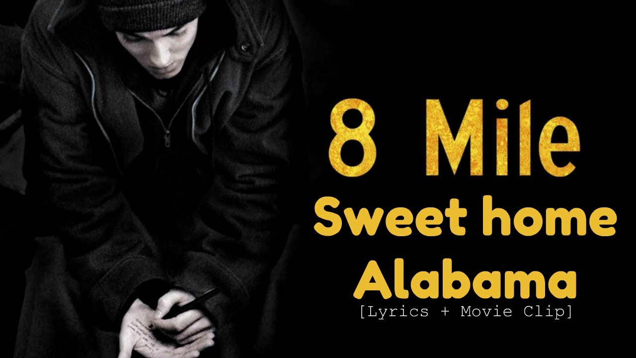 8 mile song youtube for Who sang the song sweet home alabama