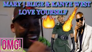 MARY J BLIGE KANYE WEST LOVE YOURSELF TRACK REACTION