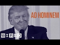 What is an Ad Hominem Attack? | Argument Clinic | WIRED