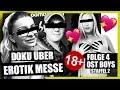 DOKU ÜBER EROTIK MESSE | 4. FOLGE | STAFFEL 2 | OST BOYS