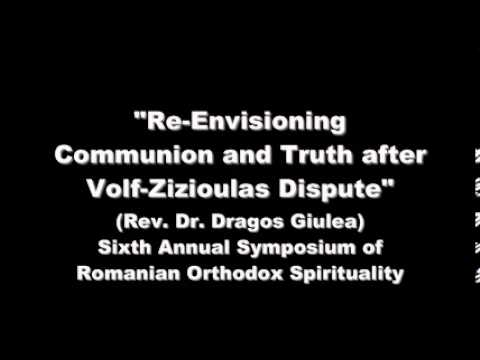 Re-Envisioning Communion and Truth after Volf-Zizioulas Dispute