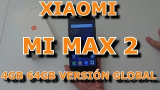 XIAOMI MI MAX 2 4GB 64GB VERSIÓN GLOBAL