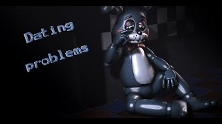 "SFM/FNAF Dare/ask 4 season 2: ""Dating problems"""