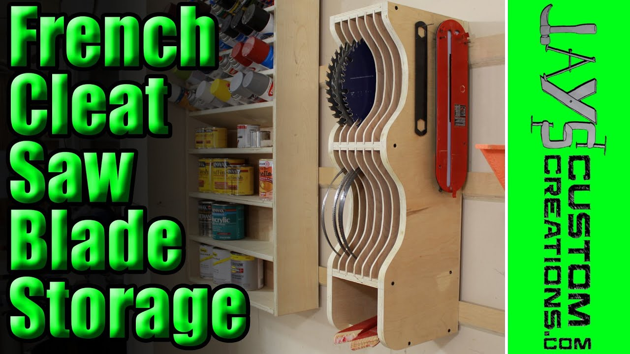 French Cleat Saw Blade Storage 133 Youtube
