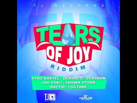 TEARS OF JOY RIDDIM MIX FT. VYBZ KARTEL, SHAWN STORM & MORE {DJ SUPARIFIC}