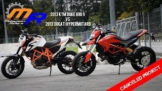 2013 Ducati Hypermotard vs 2013 KTM Duke 690 R: Canceled Project