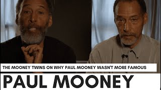 "Mooney Twins On Why Paul Mooney Was Overlooked By Hollywood: ""Too Black.. Too Handsome"""