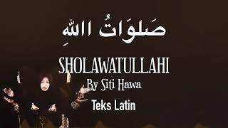 SHOLAWATULLOH Lirik dan artinya by Siti hawa queen of sholawat
