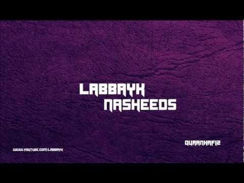 Labbayk: Ya Rabbi Bil Mustafa