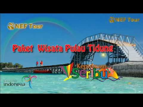 Paket Wisata Pulau Tidung Pulau Seribu - NEFtour & Travel
