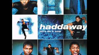Watch Haddaway Dont Cut The Line video