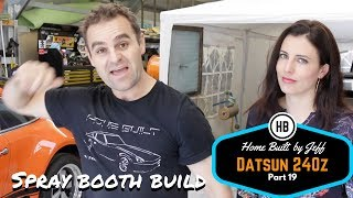 Building the spray booth- Home Built Datsun 240z part 19