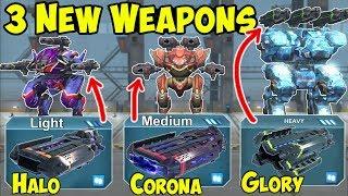 War Robots 3 New Weapons: Halo, Corona, Glory Gameplay WR Test Server