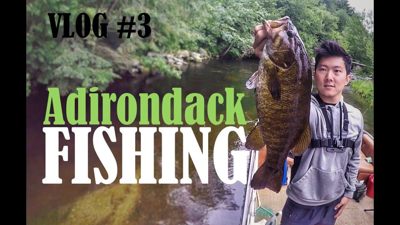 VLOG  3  Adirondack Fishing and Camping Trip