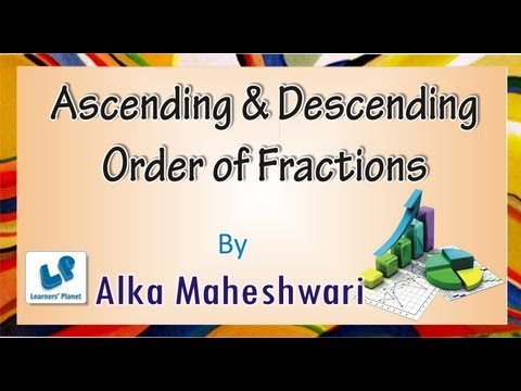 Ascending and Descending Order of fractions for CMAT,Bank P O GRE GMAT CSAT