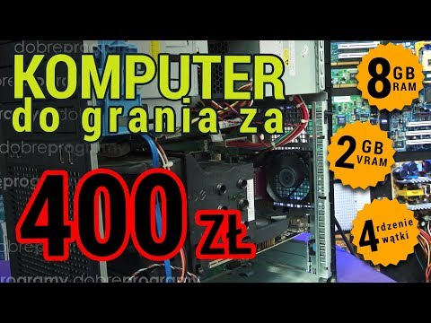 Komputer Do Grania Za 400zł