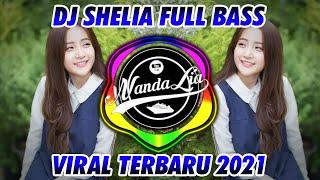 DJ SHELIA ft ANDRA RESPATI TERBARU 2021 🎶 DJ TIK TOK TERBARU 2021