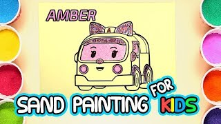 Robocar Poli | AMBER Sand Painting Art for Kids | How to Make Sand Painting