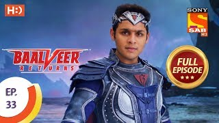 Baalveer Returns - Ep 33 - Full Episode - 24th October, 2019