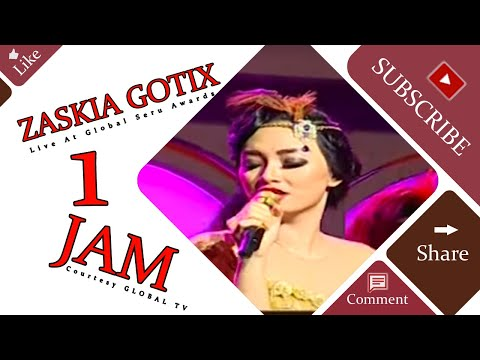 download lagu ZASKIA GOTIX 1 Jam Live At Global Seru Awards 2015 15-04-2015 Courtesy GLOBAL TV gratis