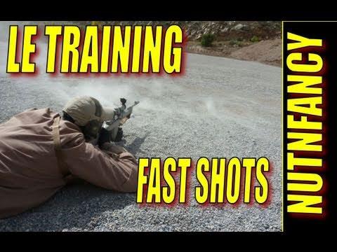 Law Enforcement Training, Fast Shots by Nutnfancy, LETC Actual Pt 2