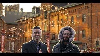 Toronto Christmas Market 2018 | Distillery District