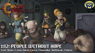 Chrono Trigger the Musical - People Without Hope